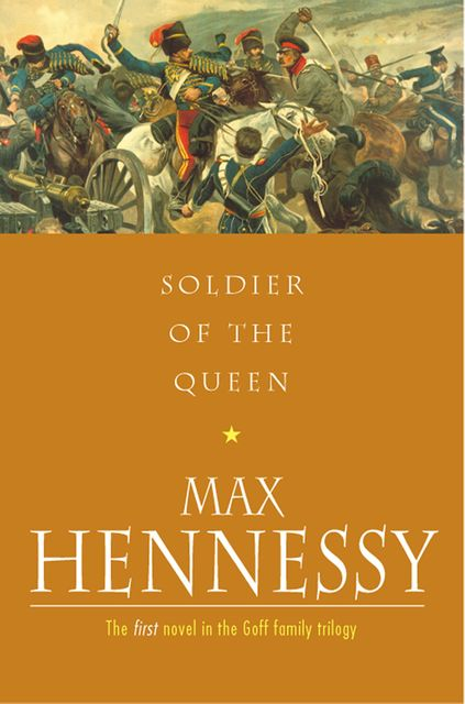 Soldiers Of The Queen, Max Hennessy