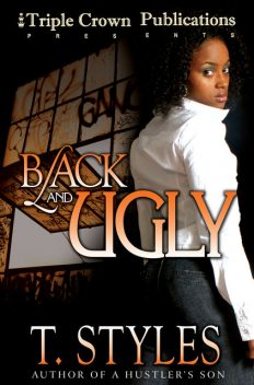 Black & Ugly, T.Styles