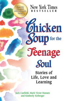 Chicken Soup for the Teenage Soul, Jack Canfield, Mark Hansen