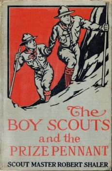 The Boy Scouts and the Prize Pennant, Robert Shaler