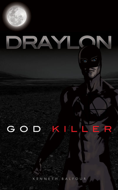 Draylon – God Killer, Kenneth Balfour