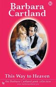 This Way To Heaven, Barbara Cartland