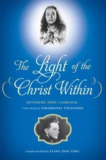 Light of the Christ Within, John Laurence