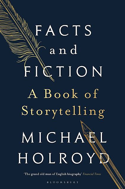 Facts and Fiction, Michael Holroyd