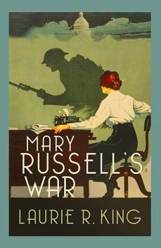Mary Russell's War, Laurie R. King