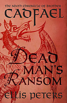 Dead Man's Ransom, Ellis Peters