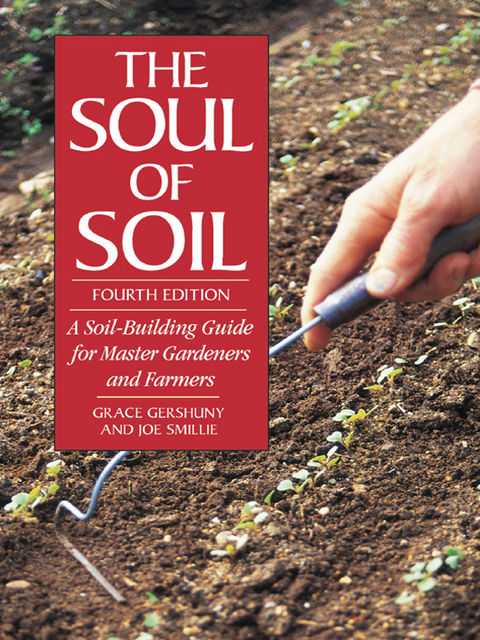 The Soul of Soil, Grace Gershuny, Joseph Smillie
