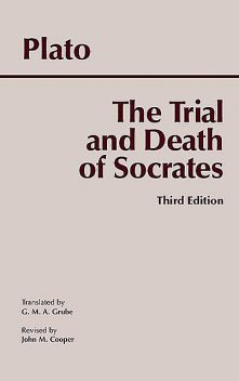 The Trial and Death of Socrates, Plato, Cooper, John, G.M., Grube