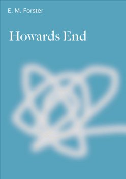 Howards End, E. M. Forster