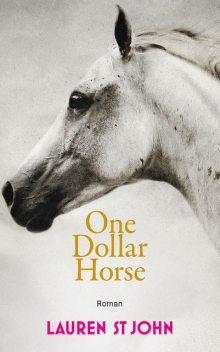 One Dollar Horse, Lauren St. John