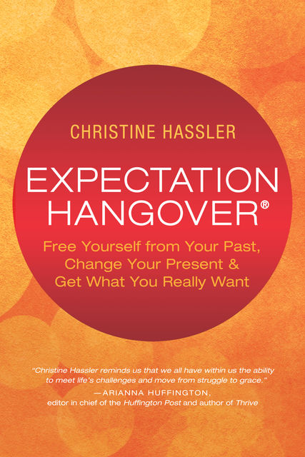 Expectation Hangover, Christine Hassler