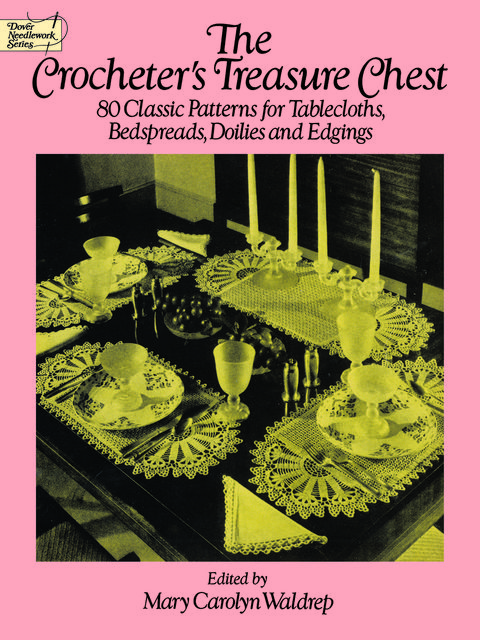 The Crocheter's Treasure Chest, Mary Carolyn Waldrep
