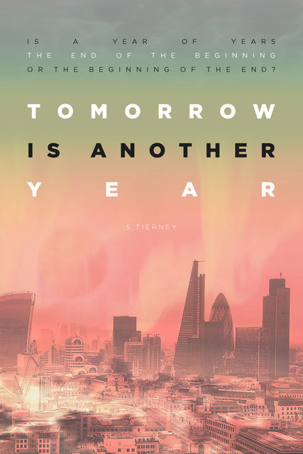 Tomorrow is Another Year, Scott Tierney