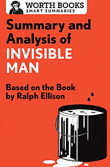 Summary and Analysis of Invisible Man, Worth Books