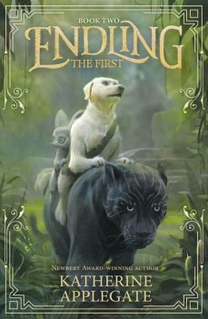 Endling #2: The First, Katherine Applegate