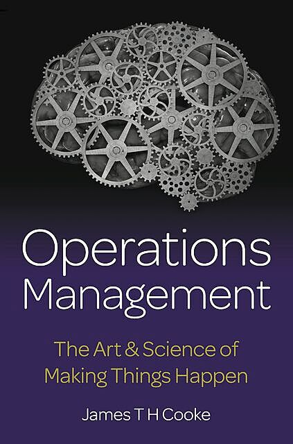 Operations Management, James Cooke