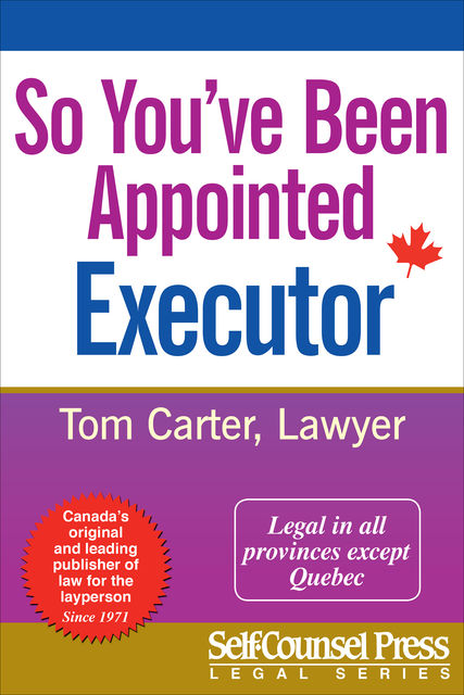So You've Been Appointed Executor, Tom Carter