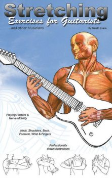 Stretching Exercises for Guitarists, Gareth Evans