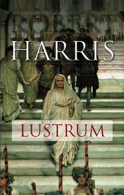 Lustrum, Robert Harris