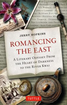 Romancing the East, Jerry Hopkins