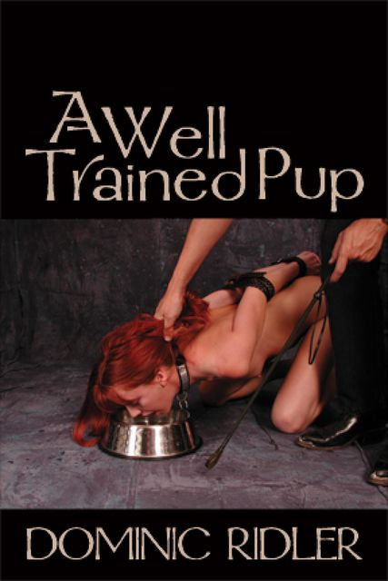 A Well-Trained Pup, Dominic Ridler