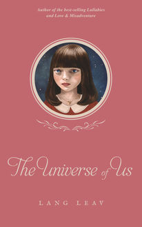 The Universe of Us, Lang Leav