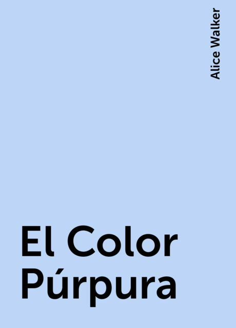 El Color Púrpura, Alice Walker