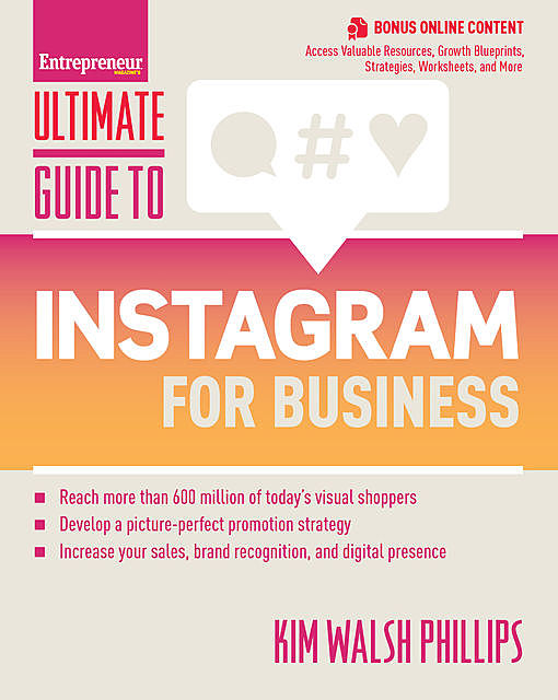 Ultimate Guide to Instagram for Business, Kim Walsh Phillips