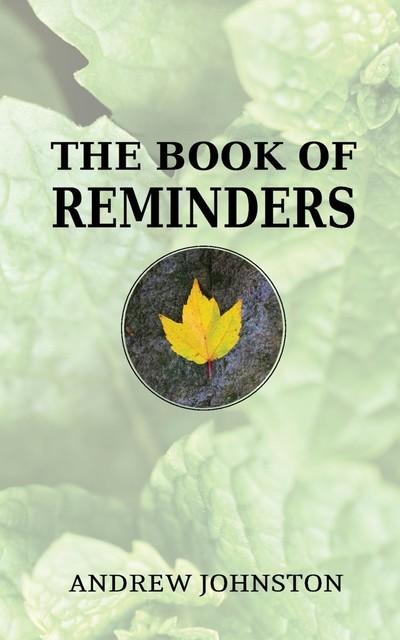 The Book of Reminders, Andrew Johnston