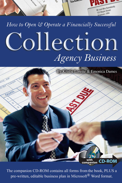 How to Open & Operate a Financially Successful Collection Agency Business, Kristie Lorette