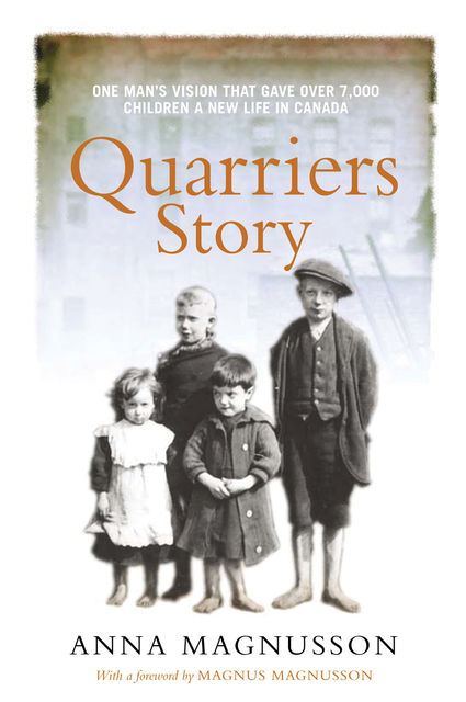 Quarriers Story, Anna Magnusson