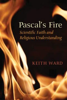 Pascal's Fire, Keith Ward