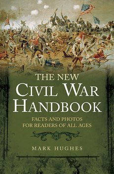 The New Civil War Handbook, Mark Hughes