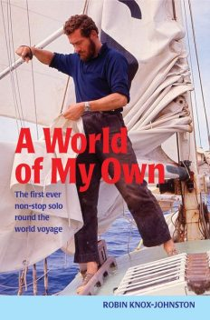 A World of My Own, Robin Knox-Johnston