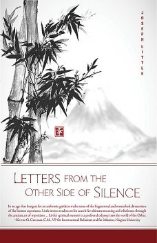 Letters from the Other Side of Silence, Joseph Little