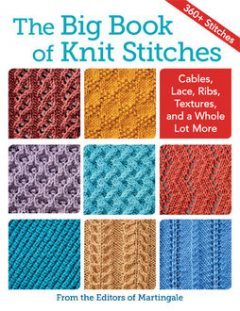 The Big Book of Knit Stitches, Martingale