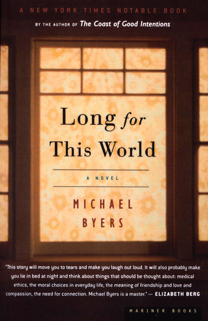 Long for This World, Michael Byers