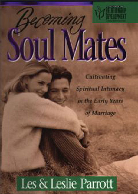 Becoming Soul Mates, Leslie Parrott, Les Parrott