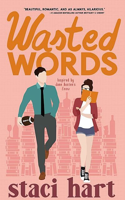 Wasted Words, Staci Hart