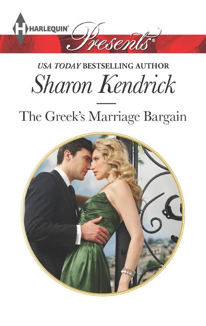 The Greek's Marriage Bargain, Sharon Kendrick