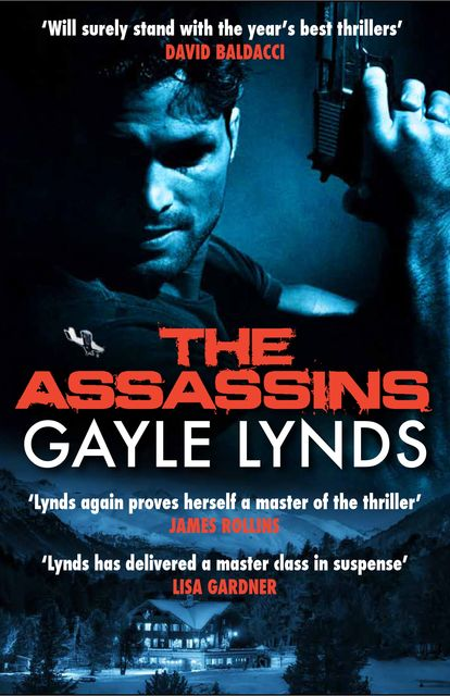 The Assassins, Gayle Lynds