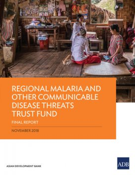 Regional Malaria and Other Communicable Disease Threats Trust Fund, Jane Parry, Susann Roth