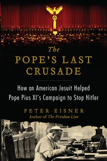 The Pope's Last Crusade, Peter Eisner