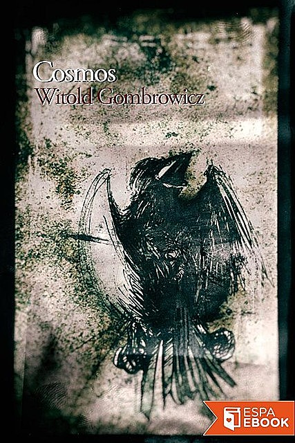 Cosmos, Witold Gombrowicz