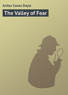 The Valley of Fear,