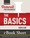 Pinterest for Business: The Basics, Karen Leland