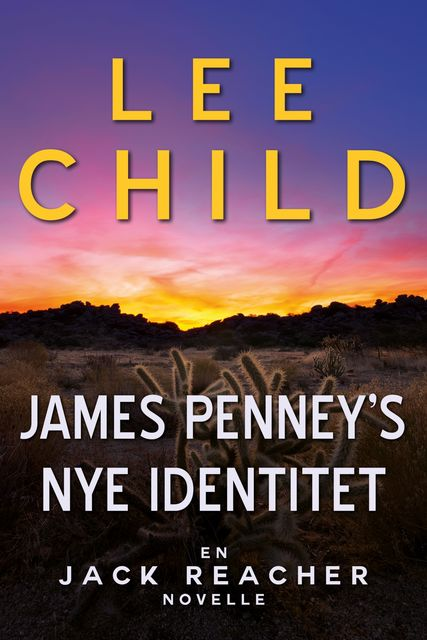 James Penneys nye identitet, Lee Child
