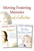 Moving Fostering Memoirs 2-Book Collection, Casey Watson, Rosie Lewis