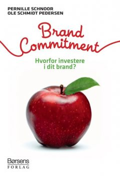 Brand Commitment, Pernille Schnoor