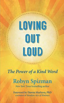 Loving Out Loud, Robyn Spizman